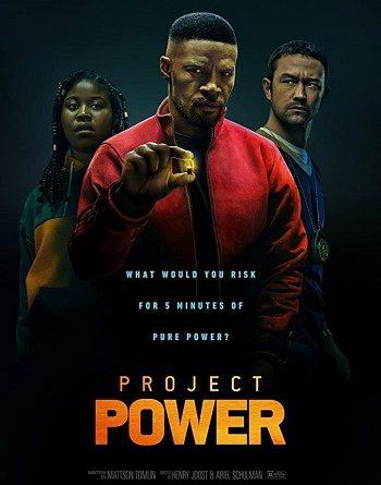 Project Power โปรเจกต์ พาวเวอร์ พลังลับพลังฮีโร่